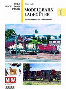Modellbahn Ladegüter 1 – Metallerzeugnisse und Kabeltrommeln – MIBA Modellbahn Praxis
