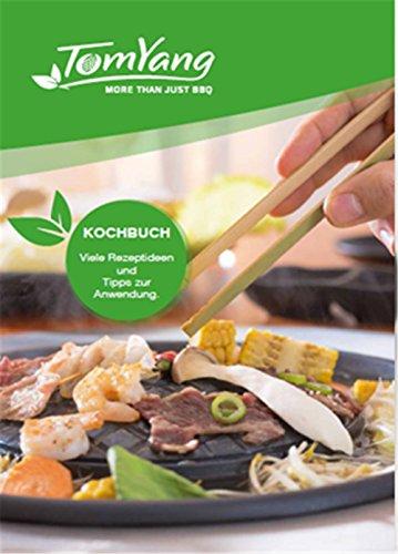 TomYang BBQ Kochbuch – speziell für den TomYang BBQ Thai Grill und Hot Pot. Die gesunde Schlankmacher-Küche aus Fernost für den Tischgrill, Elektrogrill und das Asia Fondue. Grillen und Kochen ohne Zugabe von Fett.