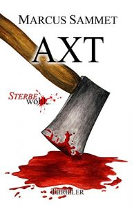 """Axt (""""Sterbe wohl…"""" 5)"""