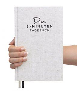 Das 6-Minuten-Tagebuch – Ein Buch, das dein Leben verändert, Mix aus Sach-, Praxis- und Notizbuch