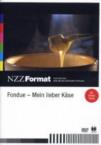 Fondue – Mein lieber Käse – NZZ Format
